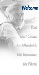 Your Best Choice for Low-Cost Life Insurance for Pilots!